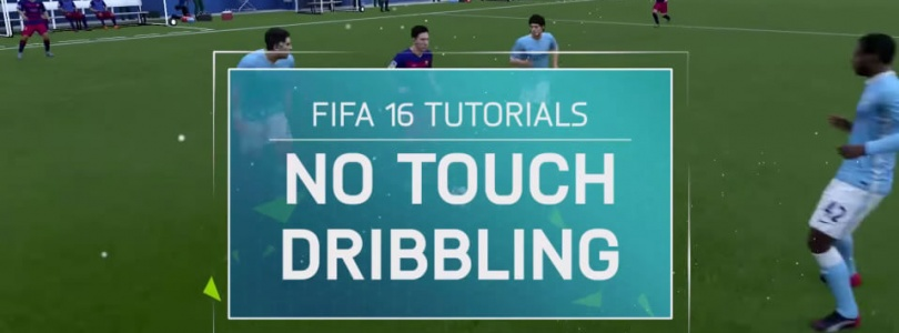 FIFA 16 Tutorial – No Touch Dribbling