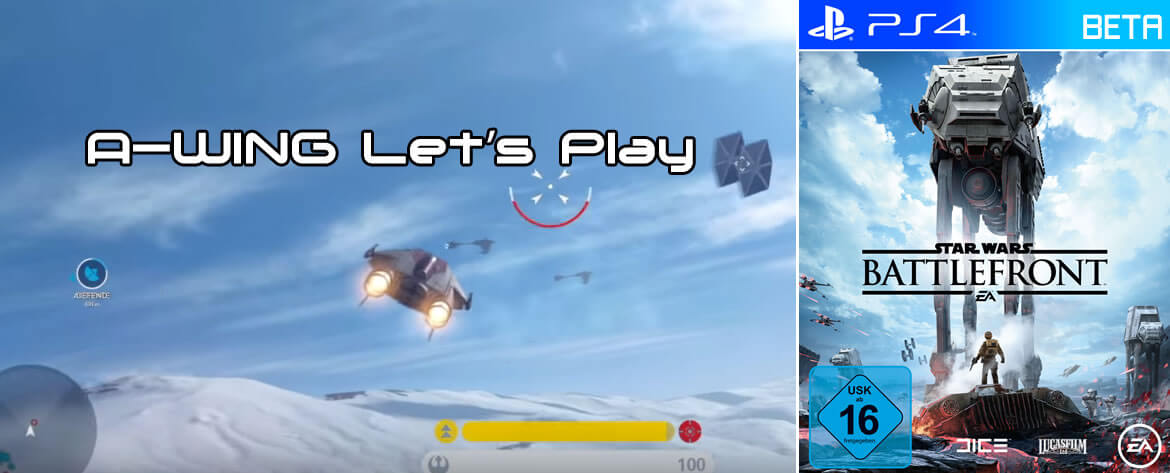 STAR WARS Battlefront Beta – Walker Assault auf Hoth – A-Wing Let's Play