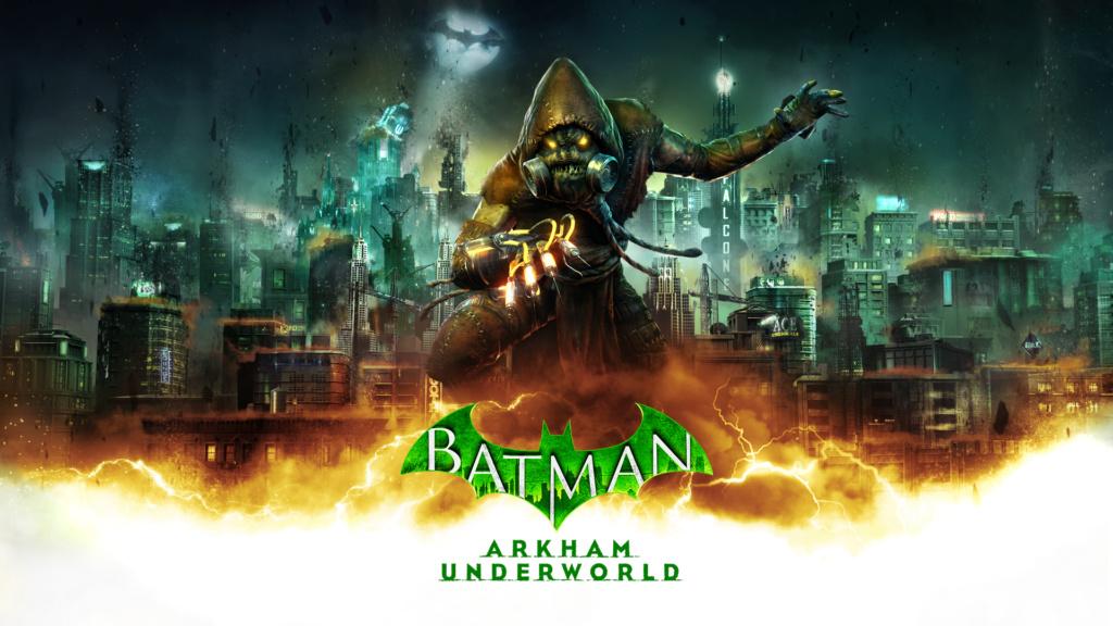 Batman-Arkham-Underworld-BAU_BAU_KEYART_SCARECROW_1920x1080_vF-(1)