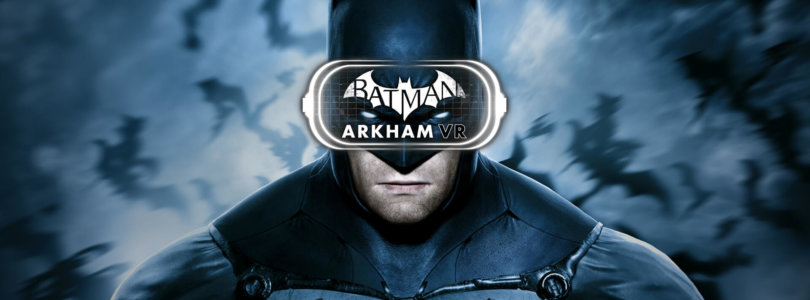 Batman: Arkham VR – Für HTC VIVE und Oculus Rift