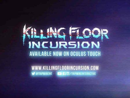 Killing Floor: Incursion – Oculus und Tripwire Interactive veröffentlichen VR-Zombie-Shooter