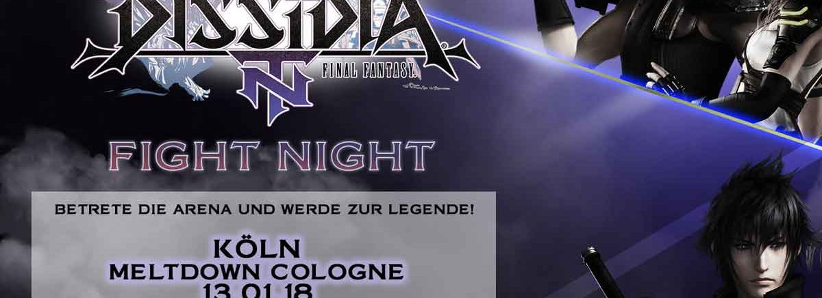 DISSIDIA FINAL FANTASY NT – Square Enix und Meltdown Cologne laden Spieler zur Fight Night am 13. Januar 2018 in Köln ein